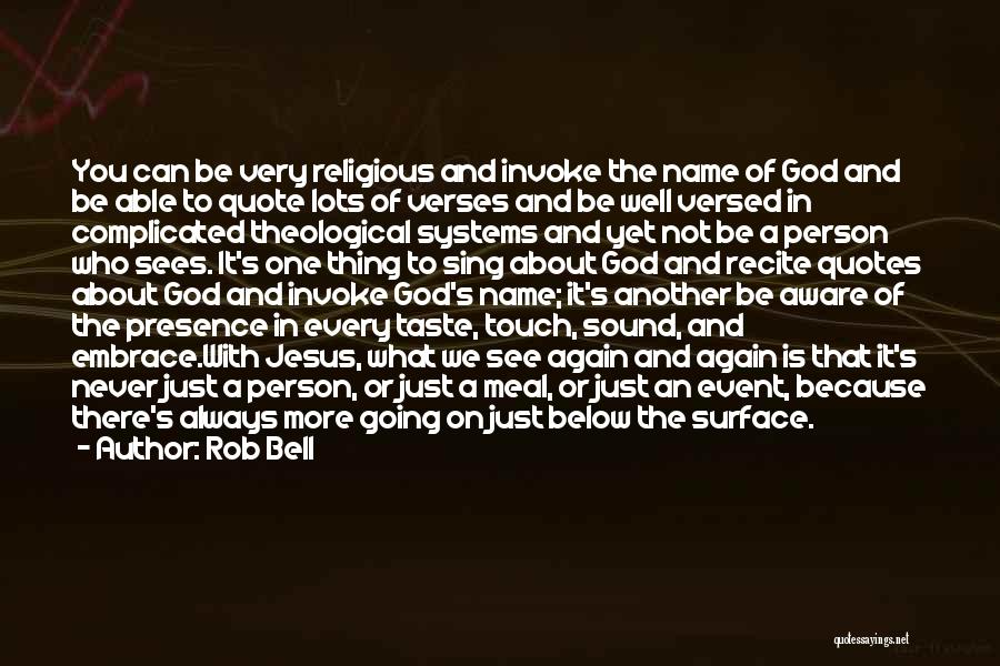 Who God Is Quotes By Rob Bell