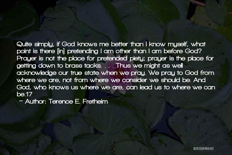 Who God Is Quotes By Terence E. Fretheim