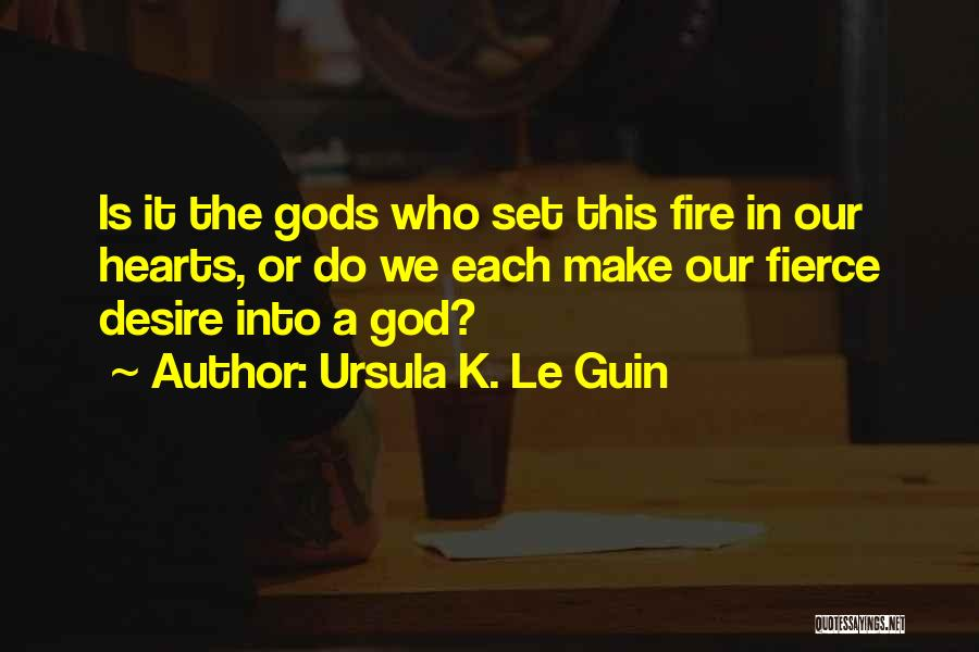 Who God Is Quotes By Ursula K. Le Guin