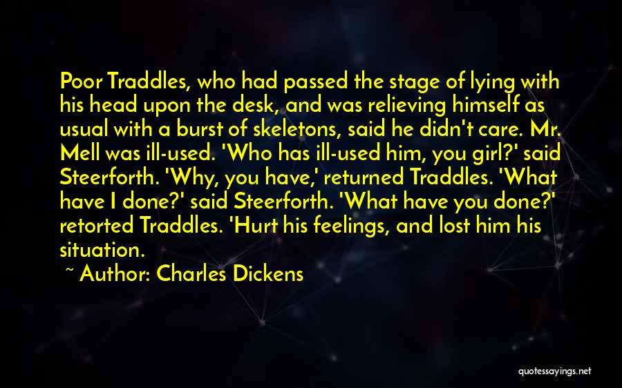 Who Hurt You Quotes By Charles Dickens