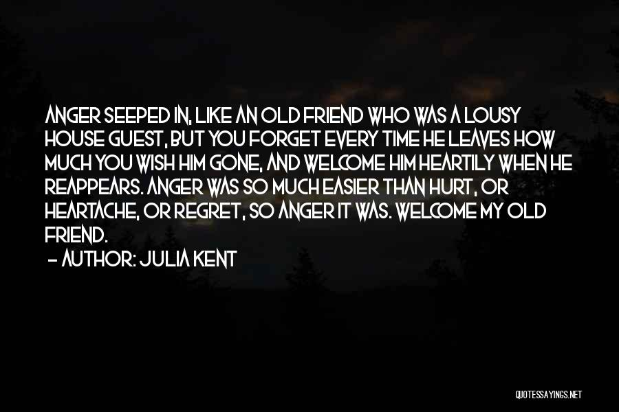 Who Hurt You Quotes By Julia Kent