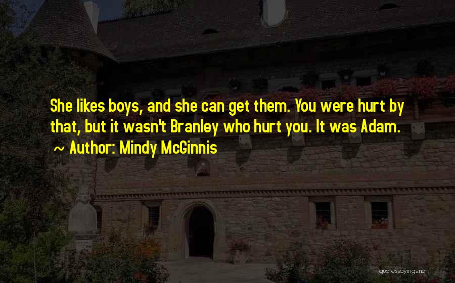 Who Hurt You Quotes By Mindy McGinnis