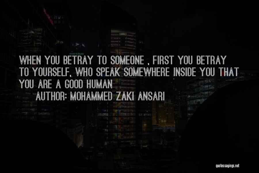 Who Hurt You Quotes By Mohammed Zaki Ansari