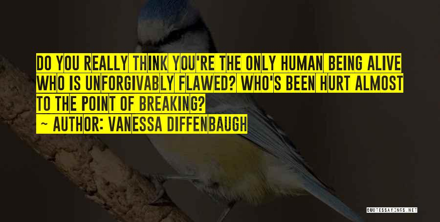 Who Hurt You Quotes By Vanessa Diffenbaugh