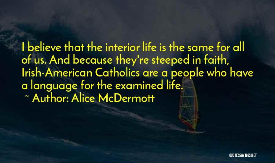 Who Irish Quotes By Alice McDermott
