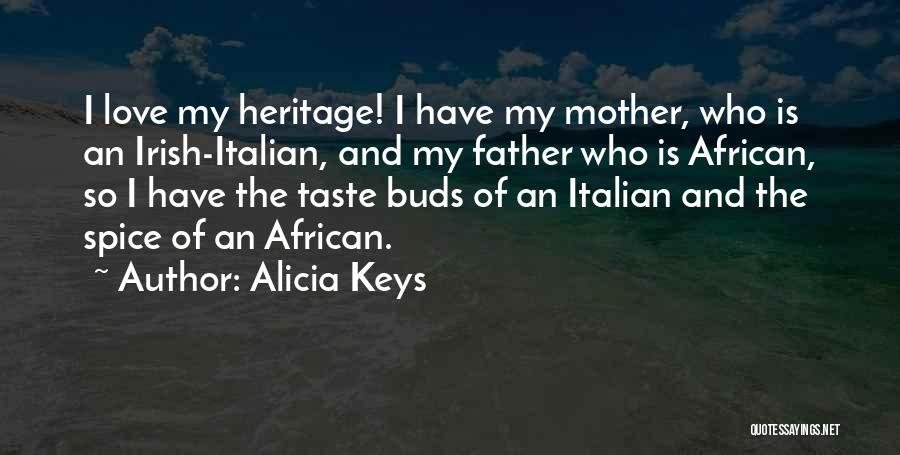 Who Irish Quotes By Alicia Keys