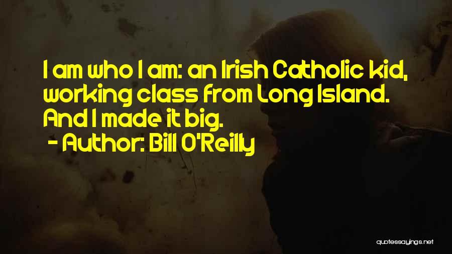 Who Irish Quotes By Bill O'Reilly
