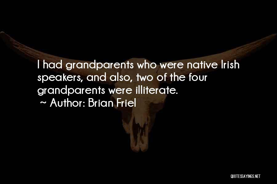 Who Irish Quotes By Brian Friel