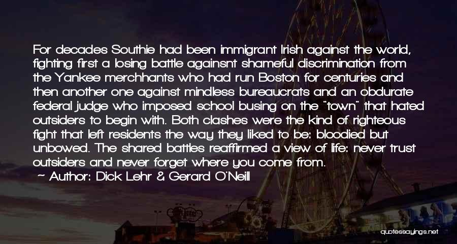 Who Irish Quotes By Dick Lehr & Gerard O'Neill