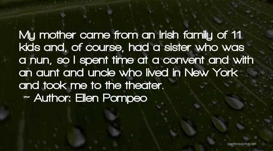 Who Irish Quotes By Ellen Pompeo