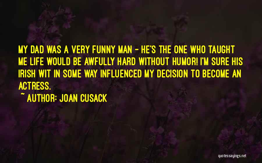 Who Irish Quotes By Joan Cusack