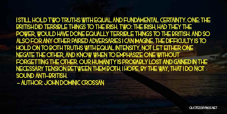 Who Irish Quotes By John Dominic Crossan