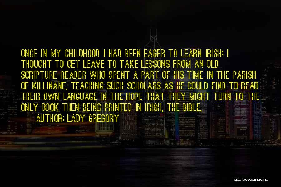 Who Irish Quotes By Lady Gregory