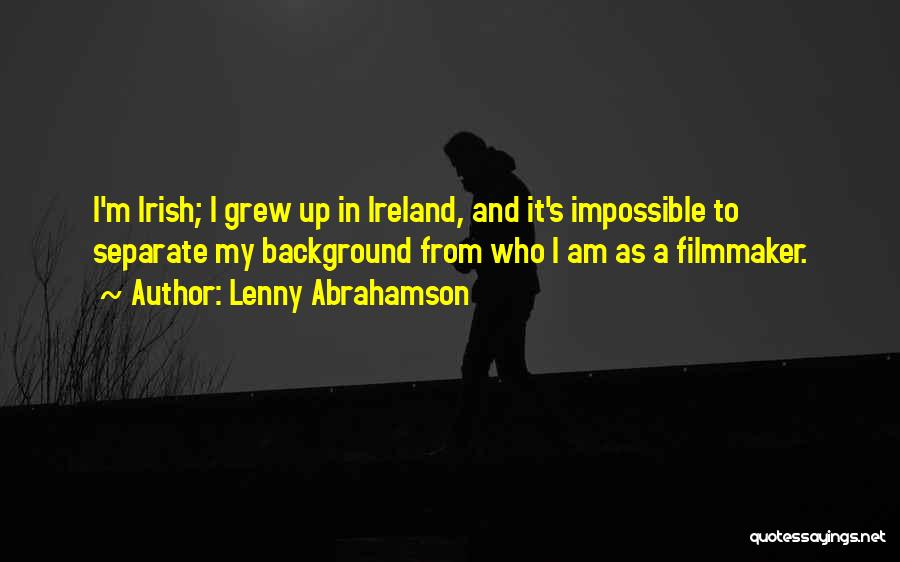 Who Irish Quotes By Lenny Abrahamson