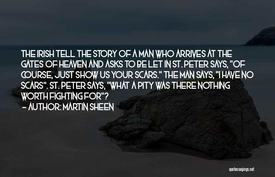 Who Irish Quotes By Martin Sheen
