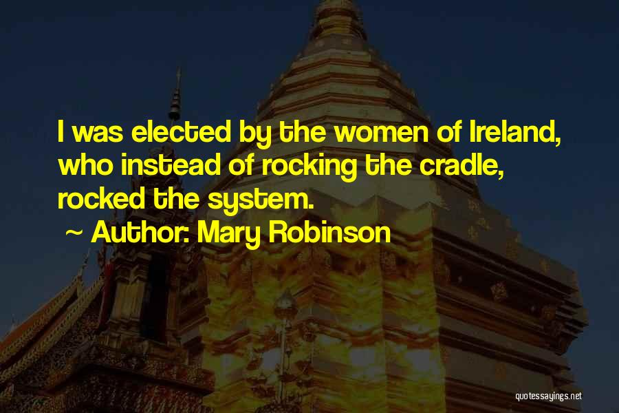 Who Irish Quotes By Mary Robinson