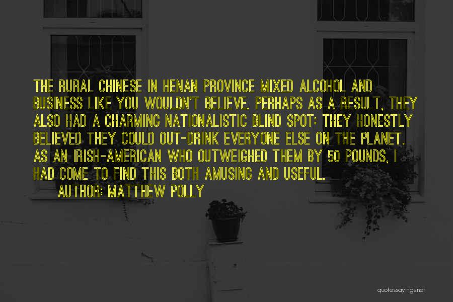 Who Irish Quotes By Matthew Polly