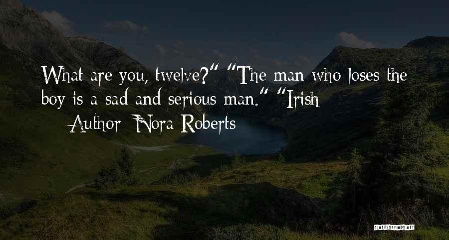 Who Irish Quotes By Nora Roberts