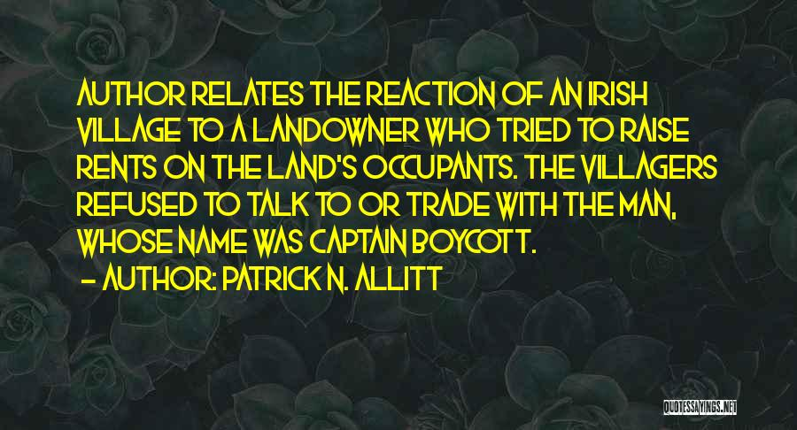 Who Irish Quotes By Patrick N. Allitt