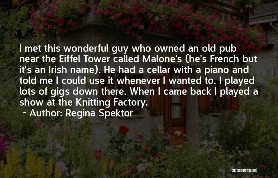 Who Irish Quotes By Regina Spektor
