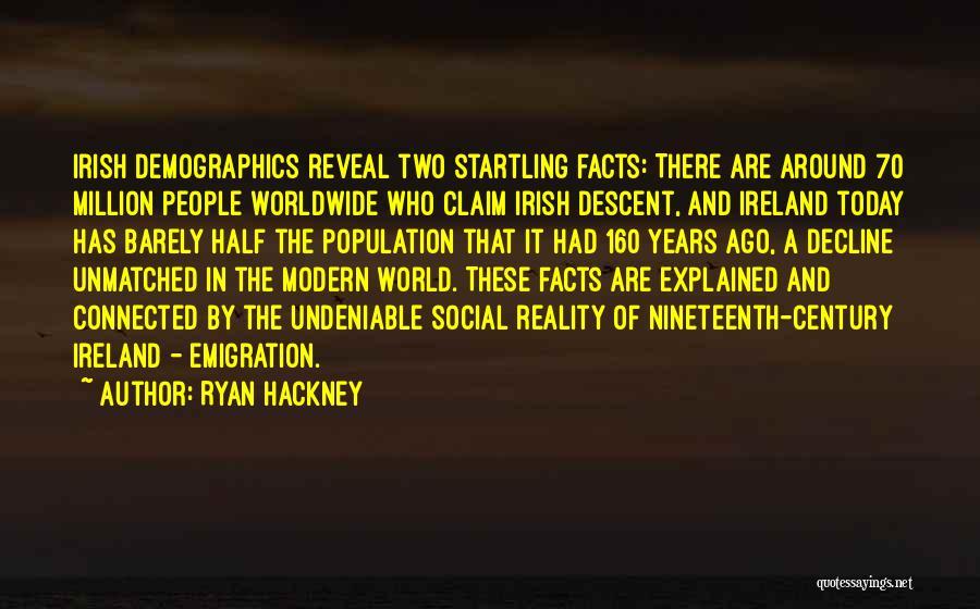 Who Irish Quotes By Ryan Hackney