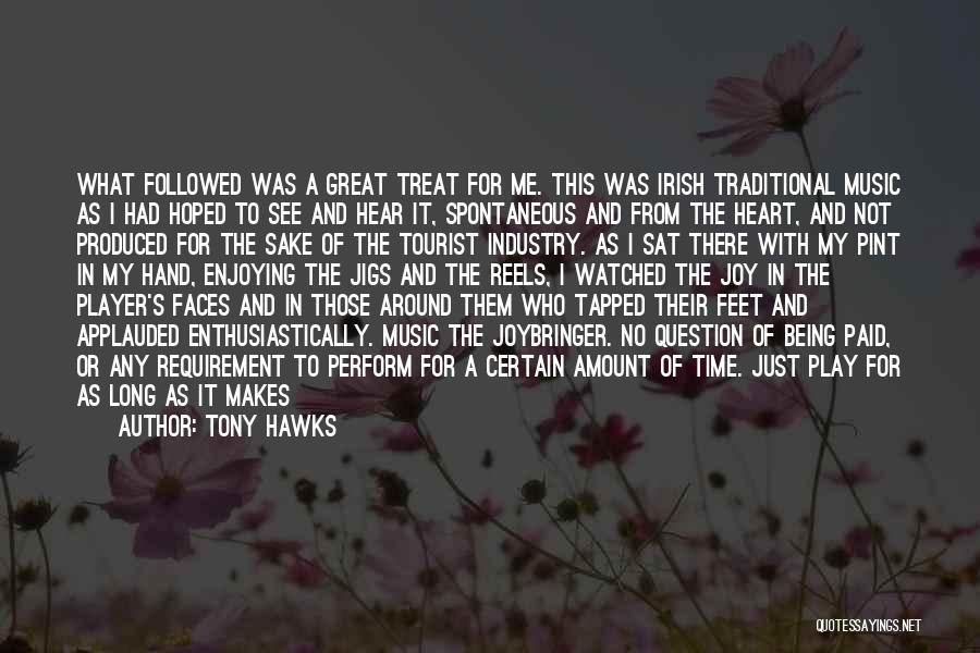 Who Irish Quotes By Tony Hawks