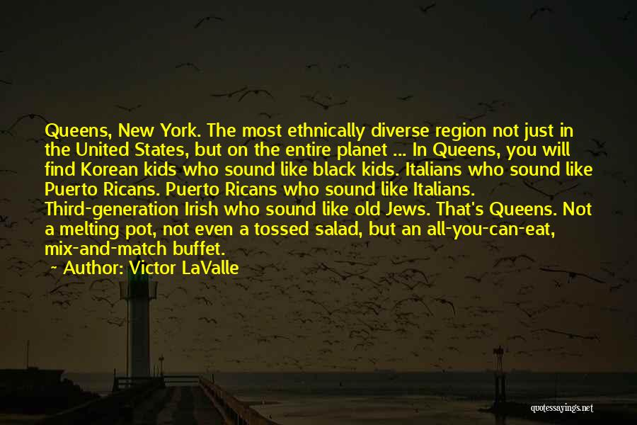 Who Irish Quotes By Victor LaValle
