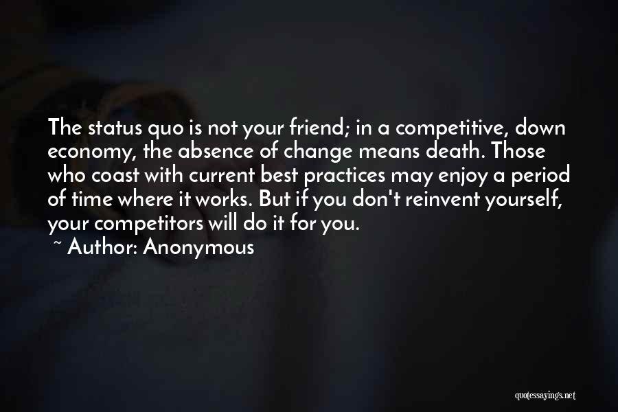 Who Is Best Friend Quotes By Anonymous