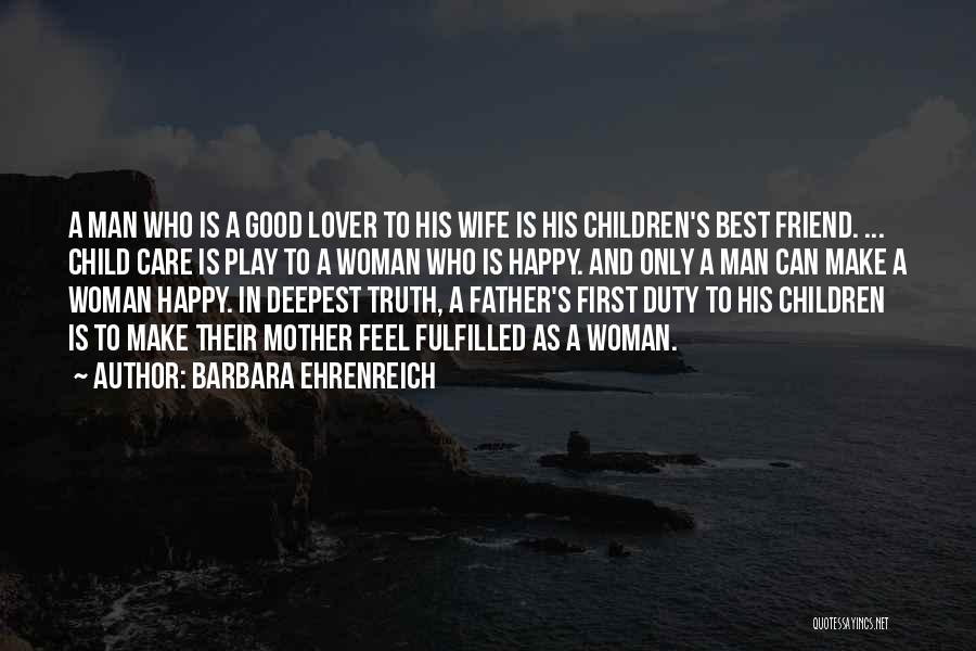 Who Is Best Friend Quotes By Barbara Ehrenreich