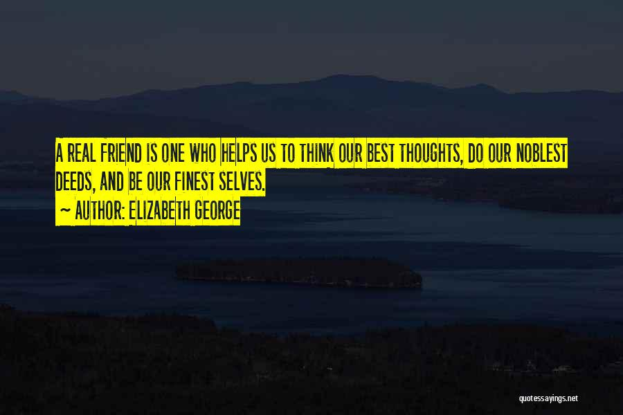 Who Is Best Friend Quotes By Elizabeth George