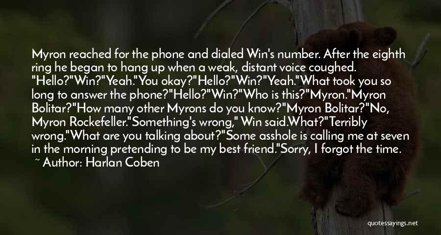 Who Is Best Friend Quotes By Harlan Coben