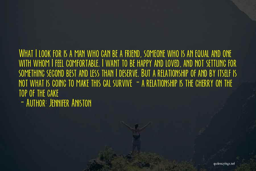 Who Is Best Friend Quotes By Jennifer Aniston