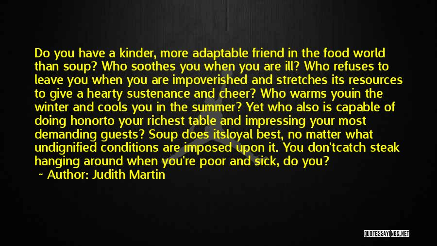 Who Is Best Friend Quotes By Judith Martin
