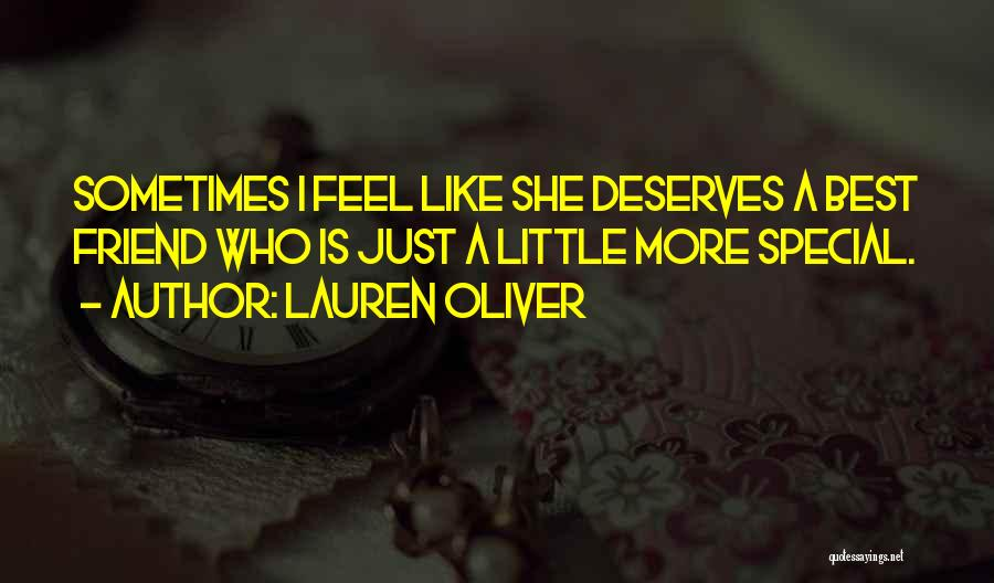Who Is Best Friend Quotes By Lauren Oliver