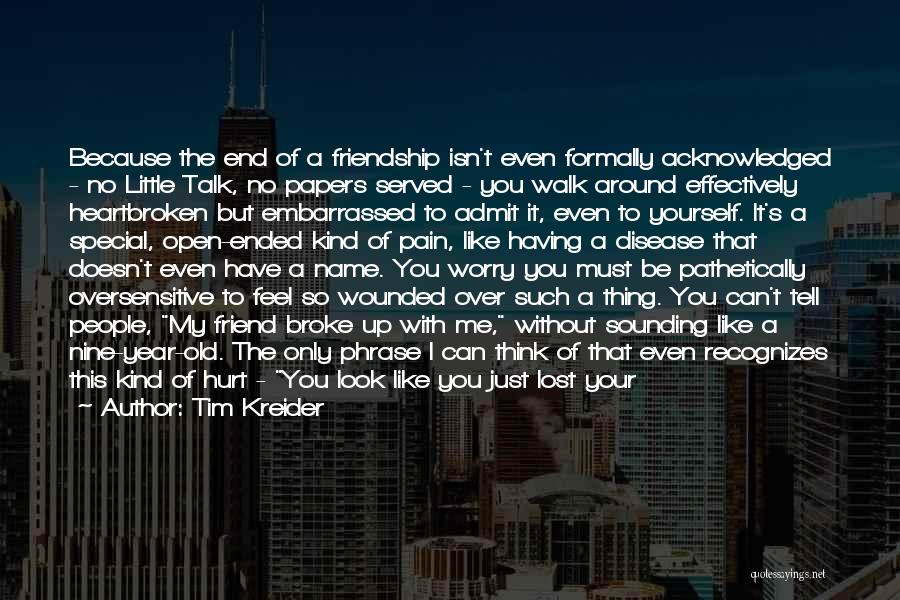 Who Is Best Friend Quotes By Tim Kreider