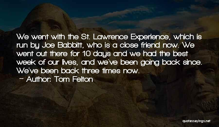 Who Is Best Friend Quotes By Tom Felton