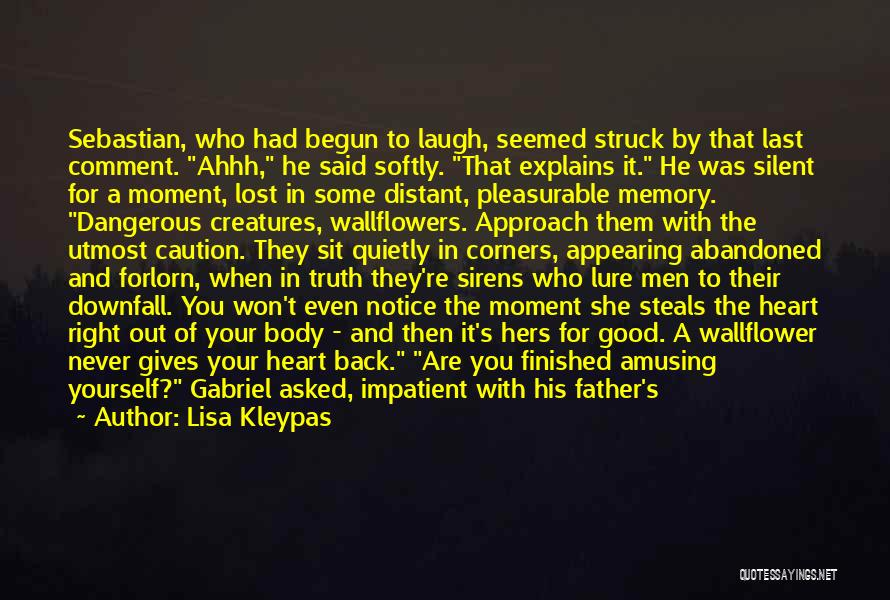 Who Laugh Last Quotes By Lisa Kleypas
