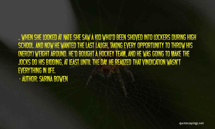 Who Laugh Last Quotes By Sarina Bowen