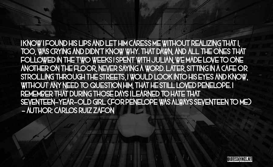 Who Left Me Quotes By Carlos Ruiz Zafon