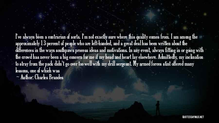 Who Left Me Quotes By Charles Brandes