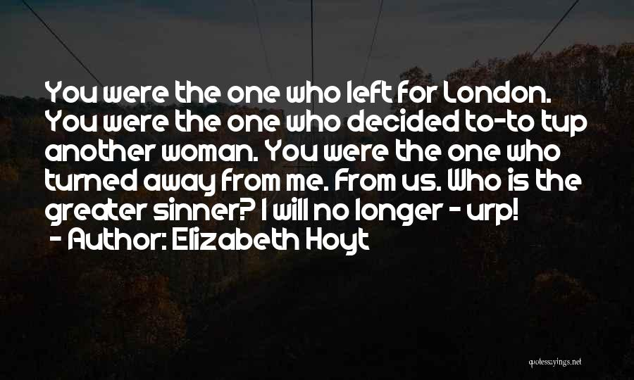 Who Left Me Quotes By Elizabeth Hoyt