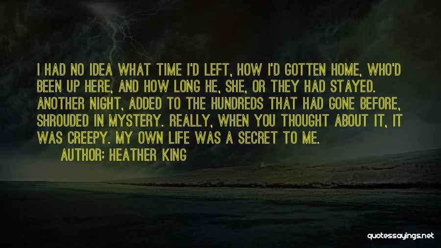 Who Left Me Quotes By Heather King