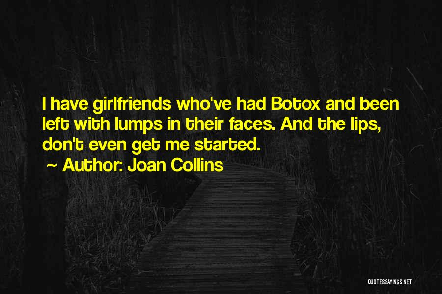 Who Left Me Quotes By Joan Collins