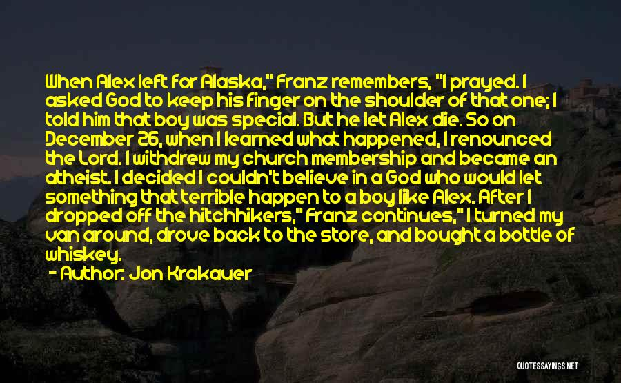Who Left Me Quotes By Jon Krakauer