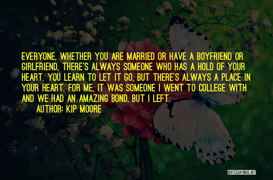 Who Left Me Quotes By Kip Moore