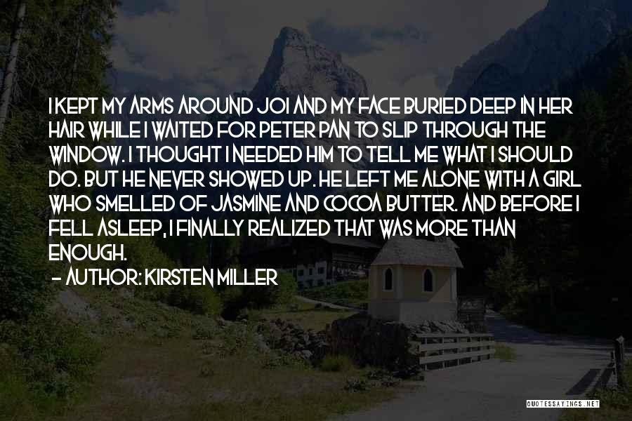 Who Left Me Quotes By Kirsten Miller