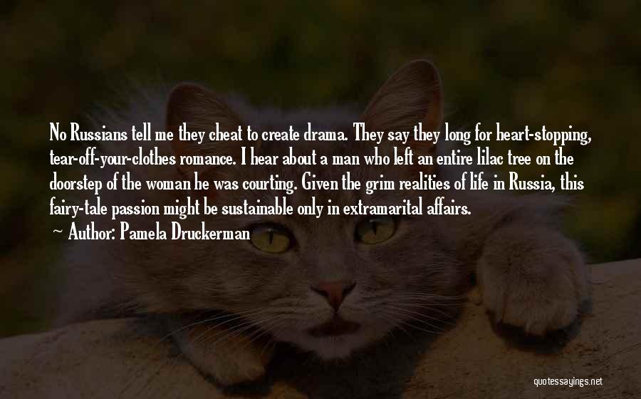 Who Left Me Quotes By Pamela Druckerman