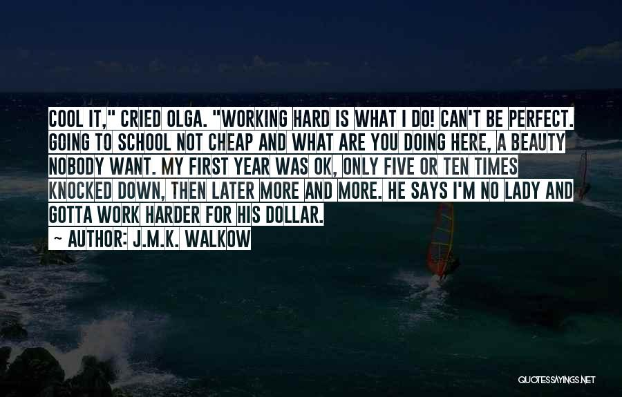 Who Says You Are Not Perfect Quotes By J.M.K. Walkow