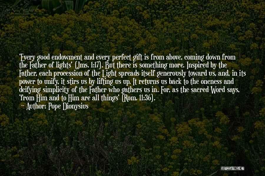 Who Says You Are Not Perfect Quotes By Pope Dionysius