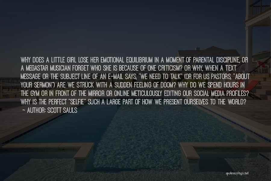 Who Says You Are Not Perfect Quotes By Scott Sauls
